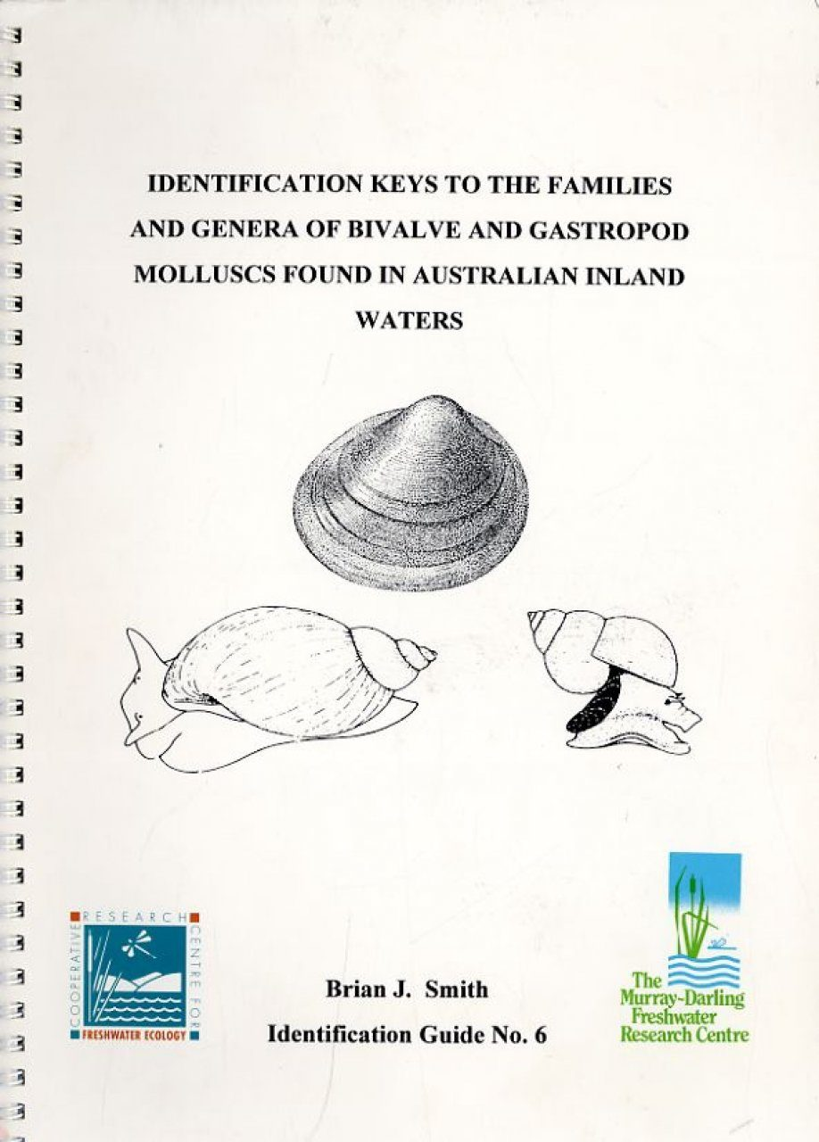 Identification Keys to the Families and Genera of Bivalve and Gastropod Molluscs found in Australian Inland Waters