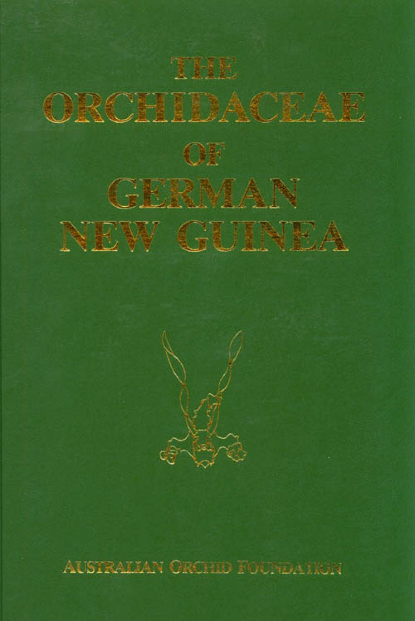 The Orchidaceae of German New Guinea