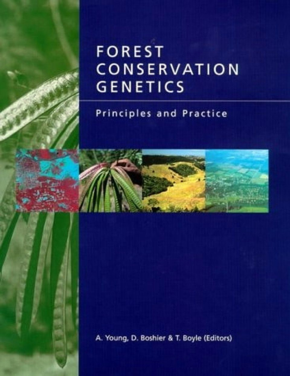 Forest Conservation Genetics