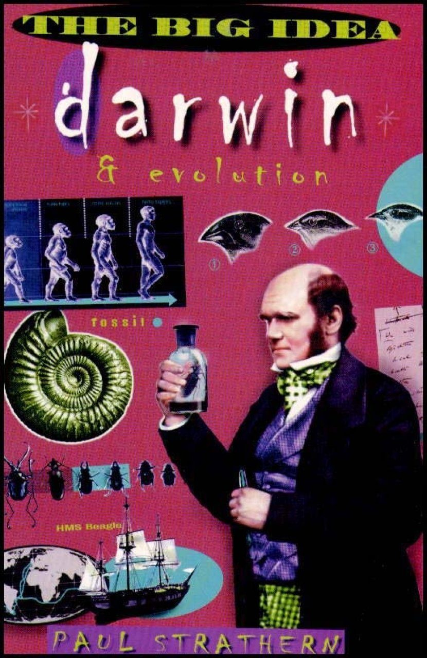 The Big Idea: Darwin and Evolution