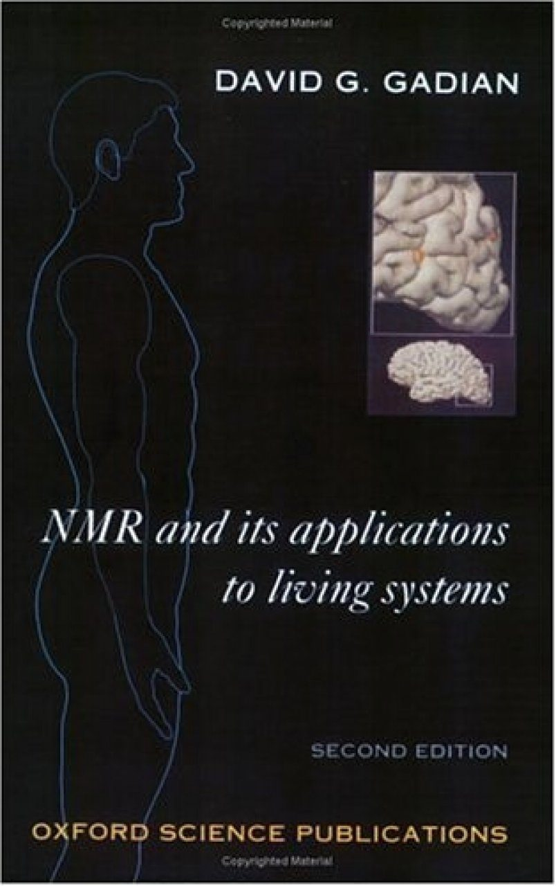 NMR and its Applications to Living Systems