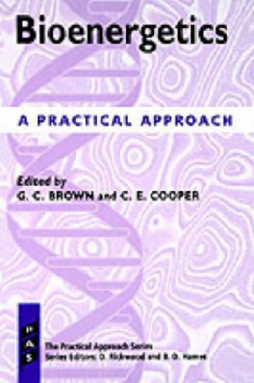 Bioenergetics: A Practical Approach