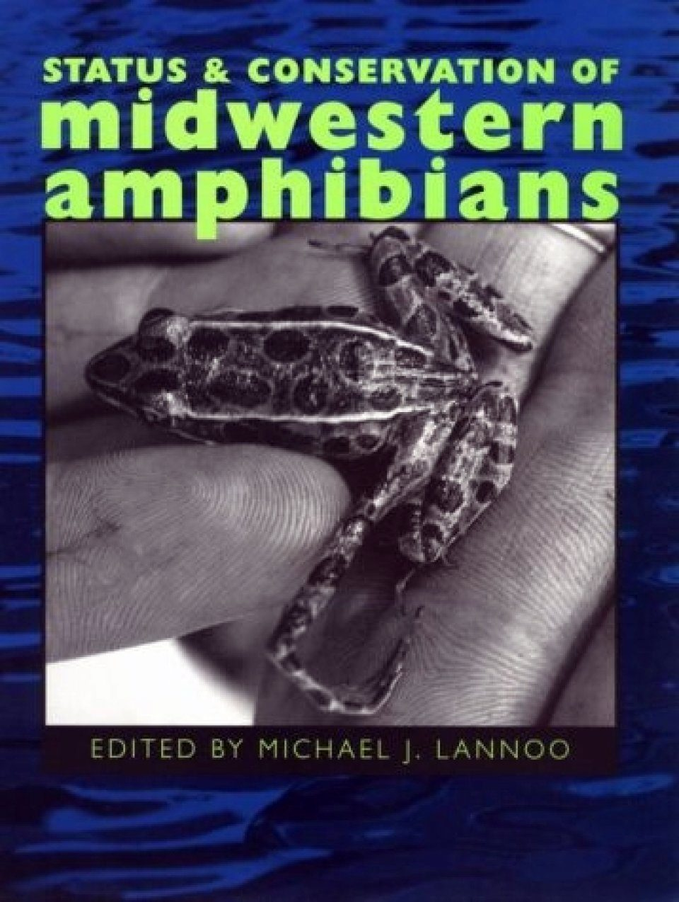 Status and Conservation of Midwestern Amphibians