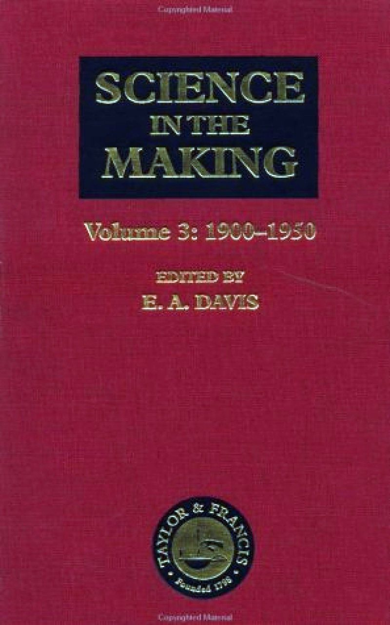 Science in the Making, Volume 3