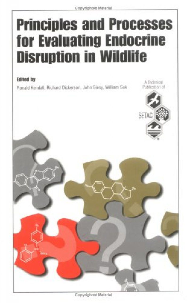 Principles and Processes for Evaluating Endocrine Disruption in Wildlife