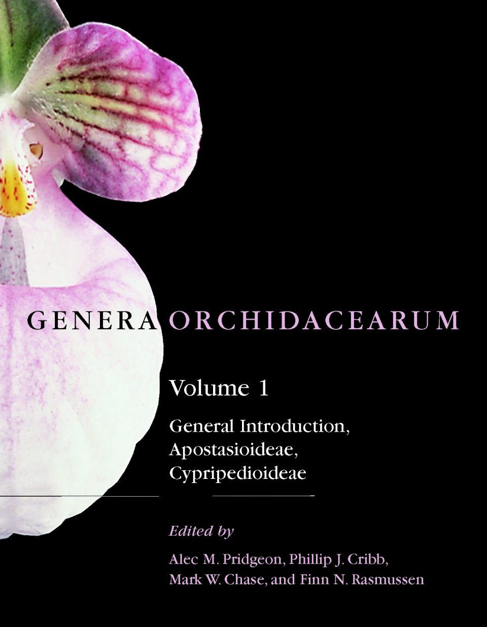 Genera Orchidacearum, Volume 1: General Introduction, Apostasioideae and Cypripedioideae