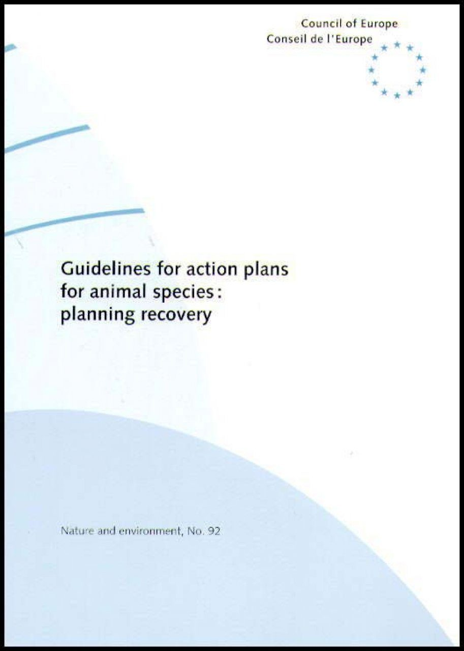 Guidelines for Action Plans for Animal Species: Planning Recovery