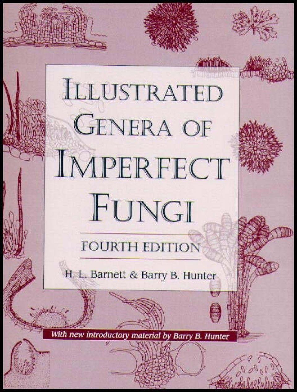Illustrated Genera of Imperfect Fungi