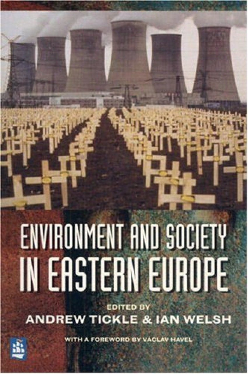 Environment and Society in Eastern Europe