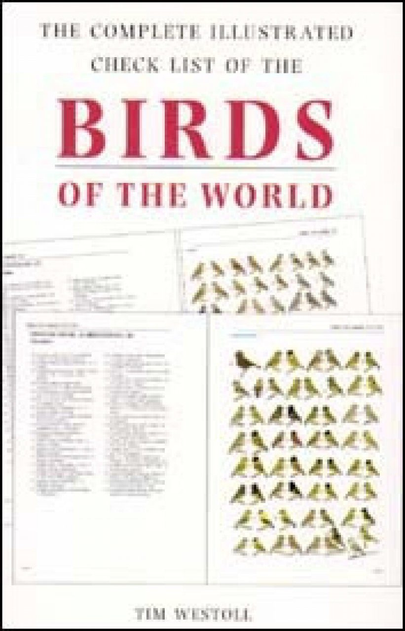 The Complete Illustrated Checklist of the Birds of the World