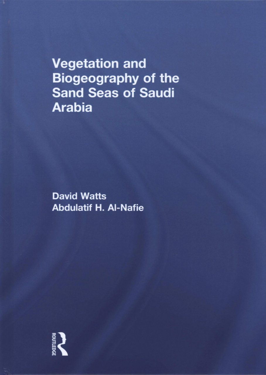 Vegetation and Biogeography of the Sand Seas of Saudi Arabia