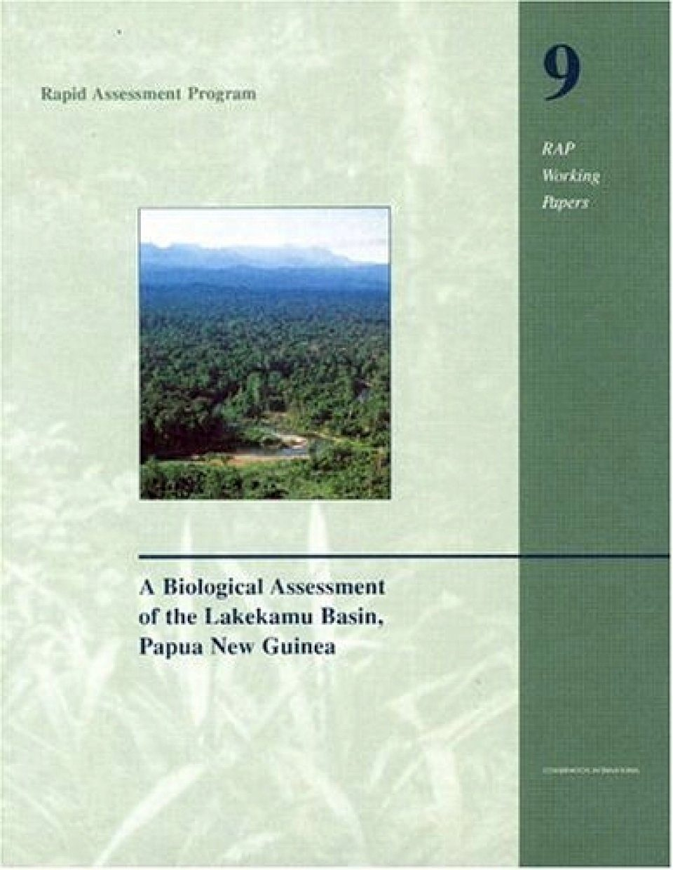 A Biological Assessment of the Lakekamu Basin, Papua New Guinea