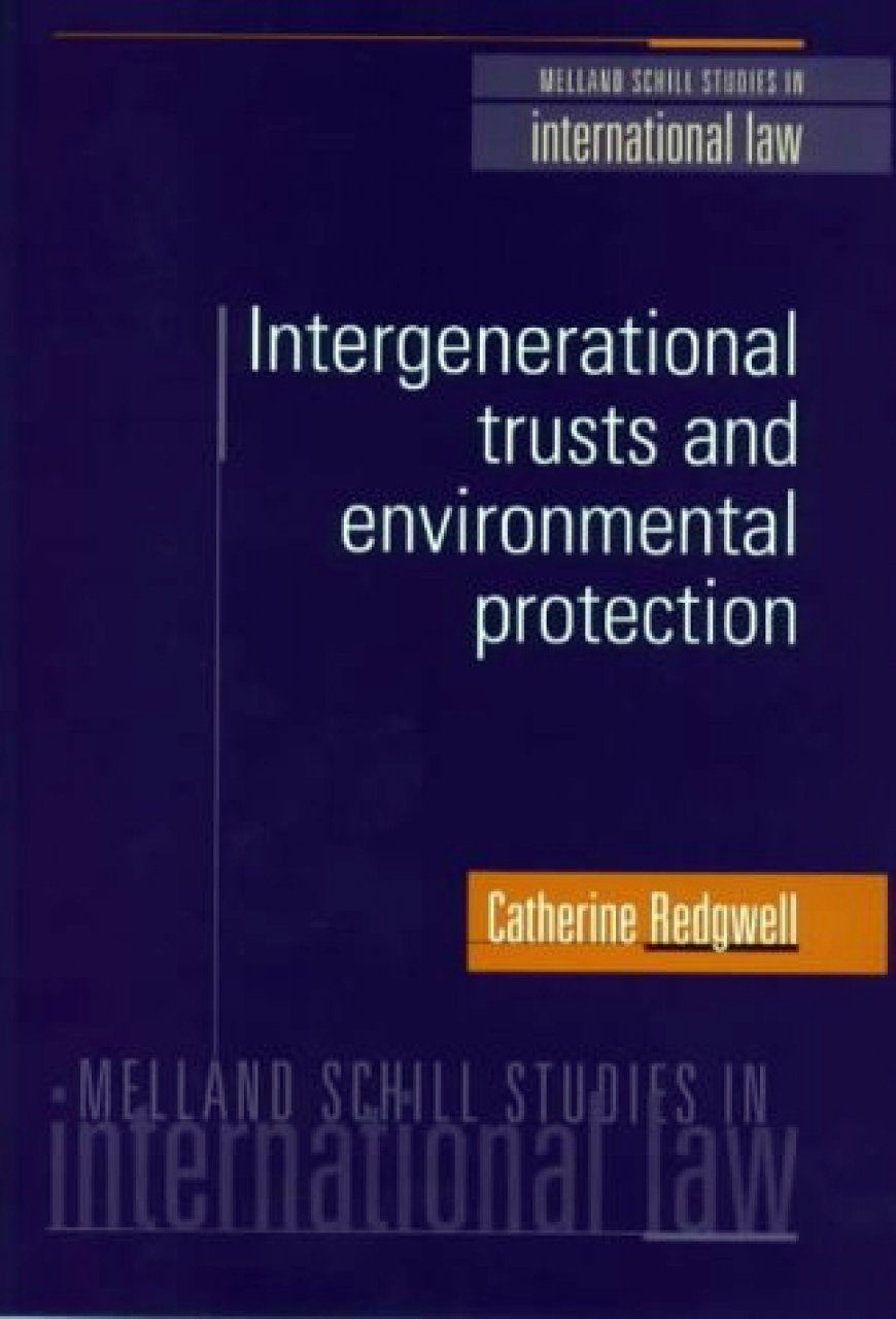 Intergenerational Trusts and Environmental Protection