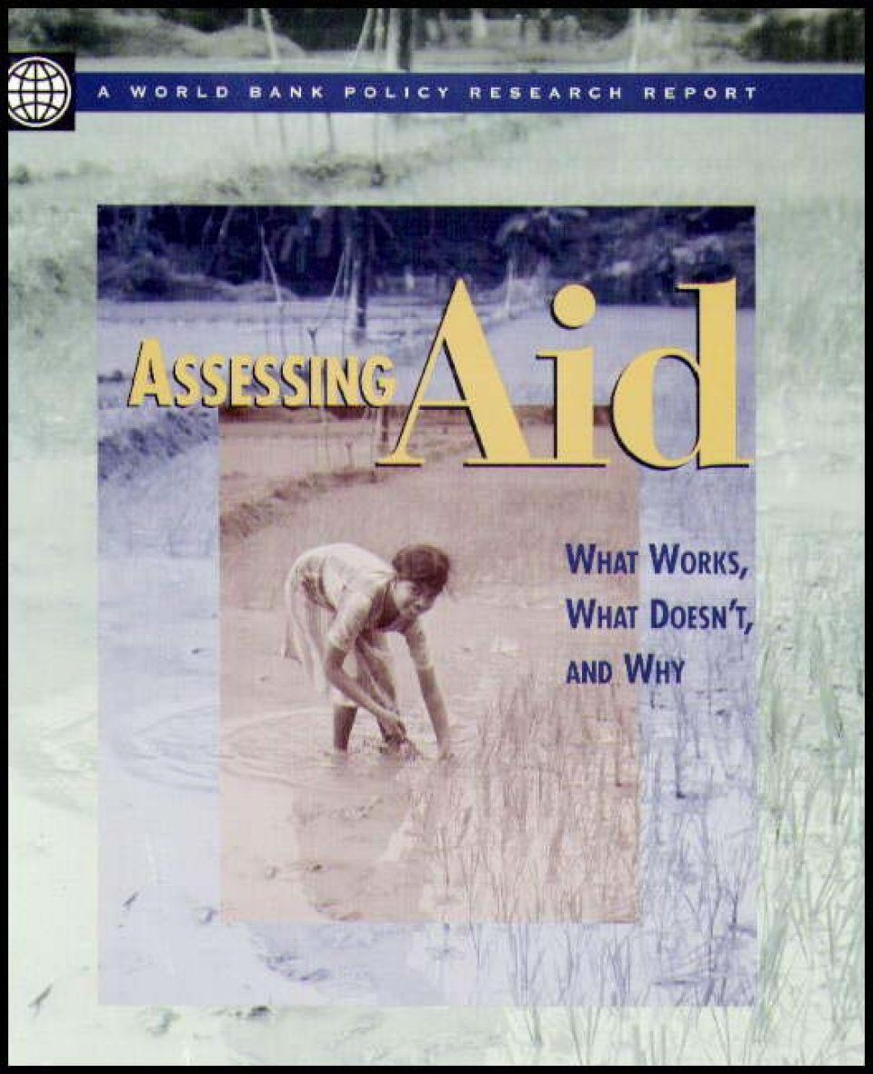 Assessing Aid: What Works, What Doesn't, and Why