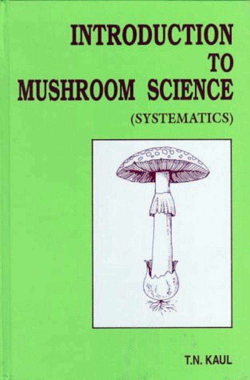 Introduction to Mushroom Science (Systematics)