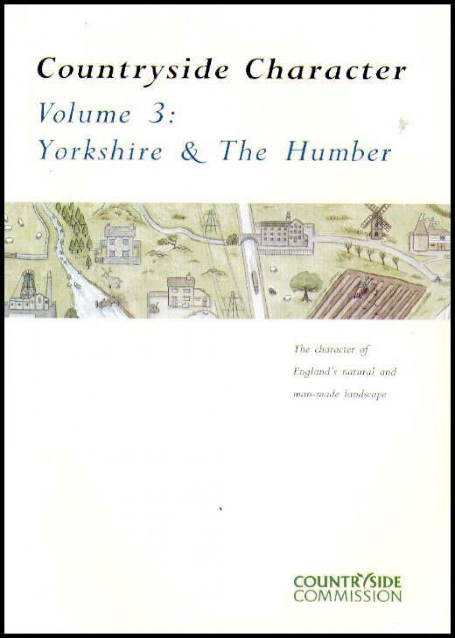 Countryside Character: The Character of England's Natural and Man Made Landscape: Volume 3