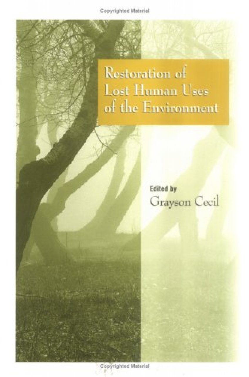 Restoration of Lost Human Uses of the Environment