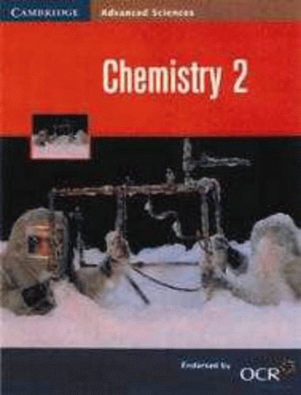 Advanced Chemistry: Book 2: Inorganic and Organic Chemistry