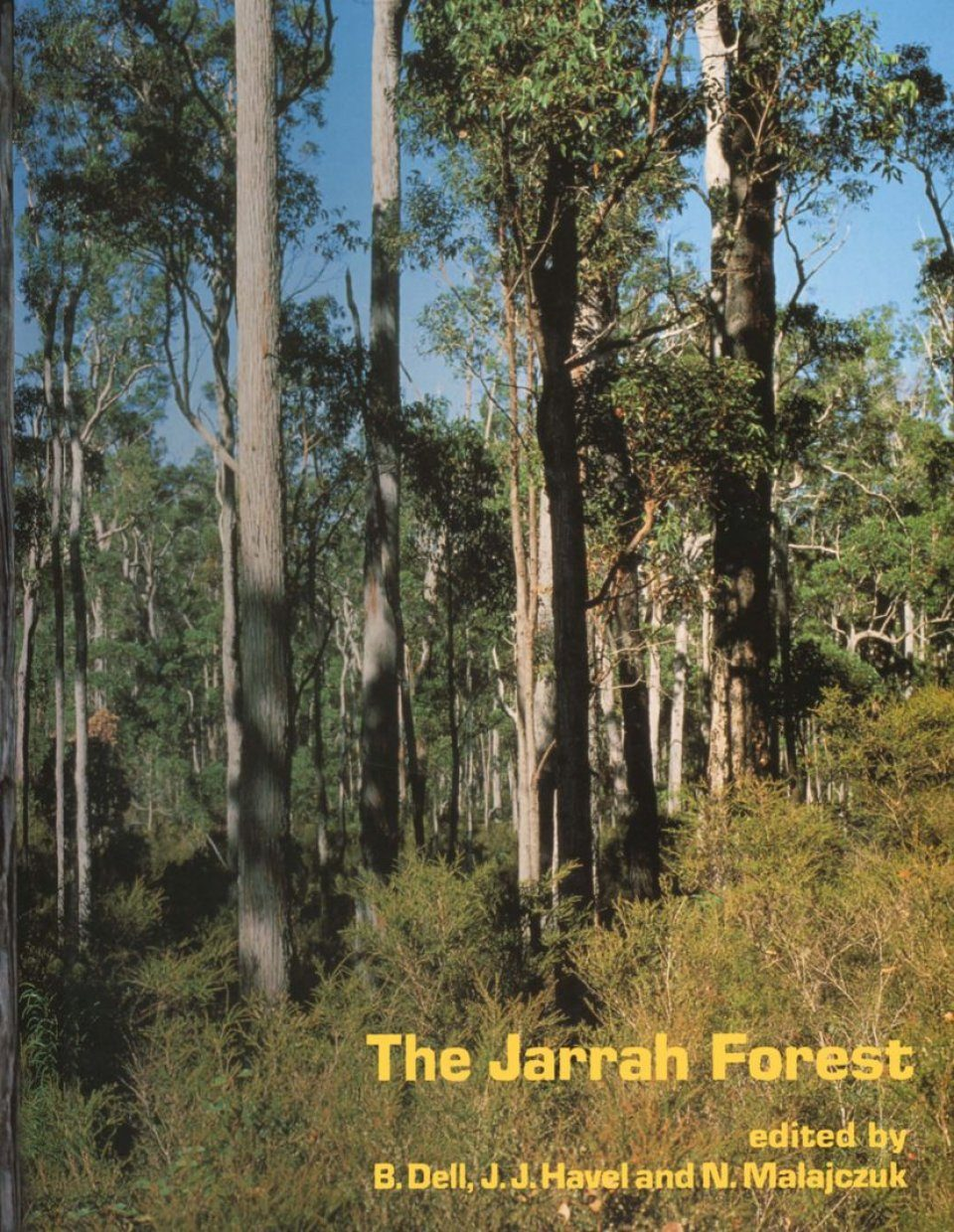 The Jarrah Forest