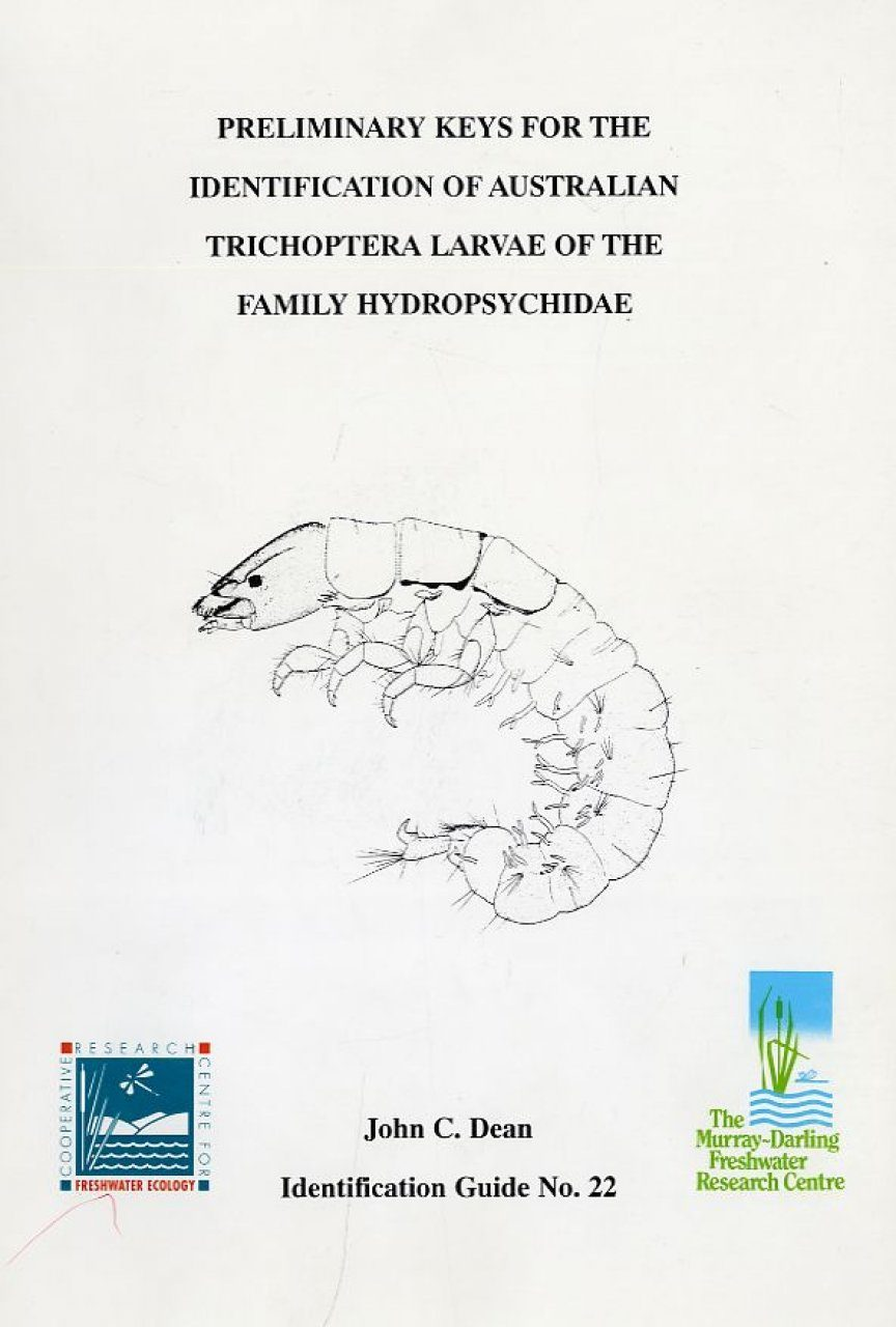 Preliminary Key for the Identification of Australian Trichoptera Larvae of the Family Hydropsychidae