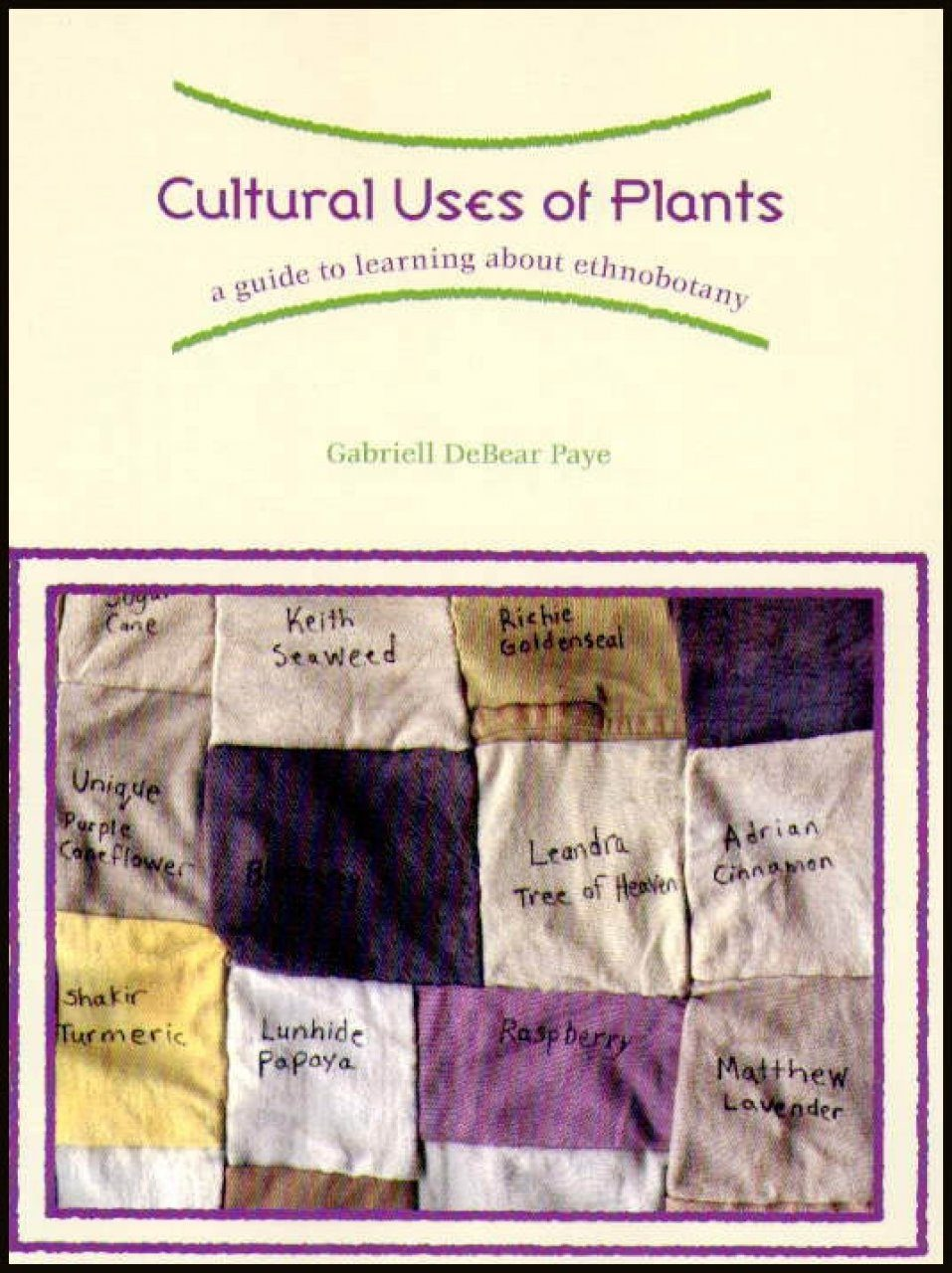 Cultural Uses of Plants