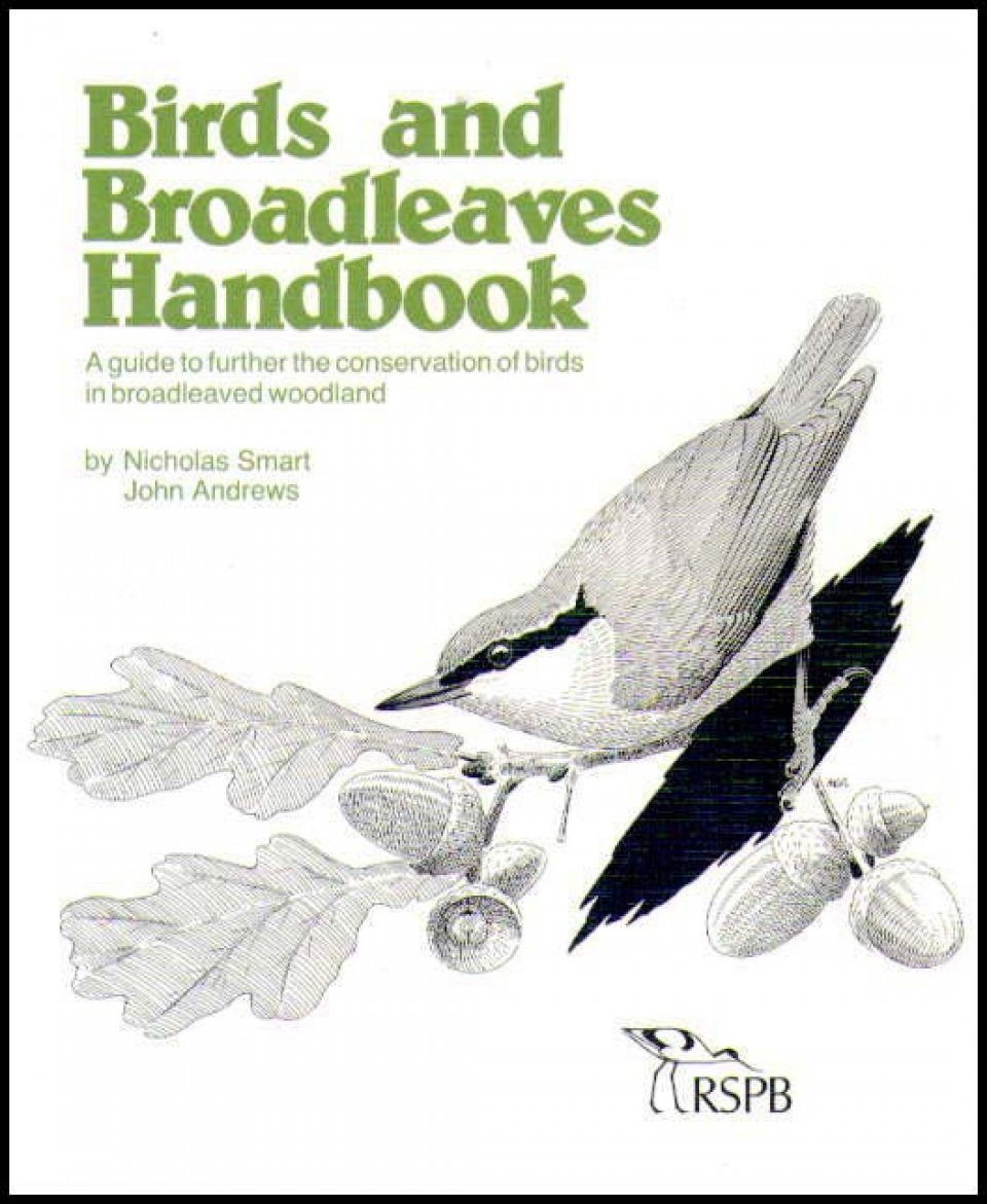 Birds and Broadleaves Handbook