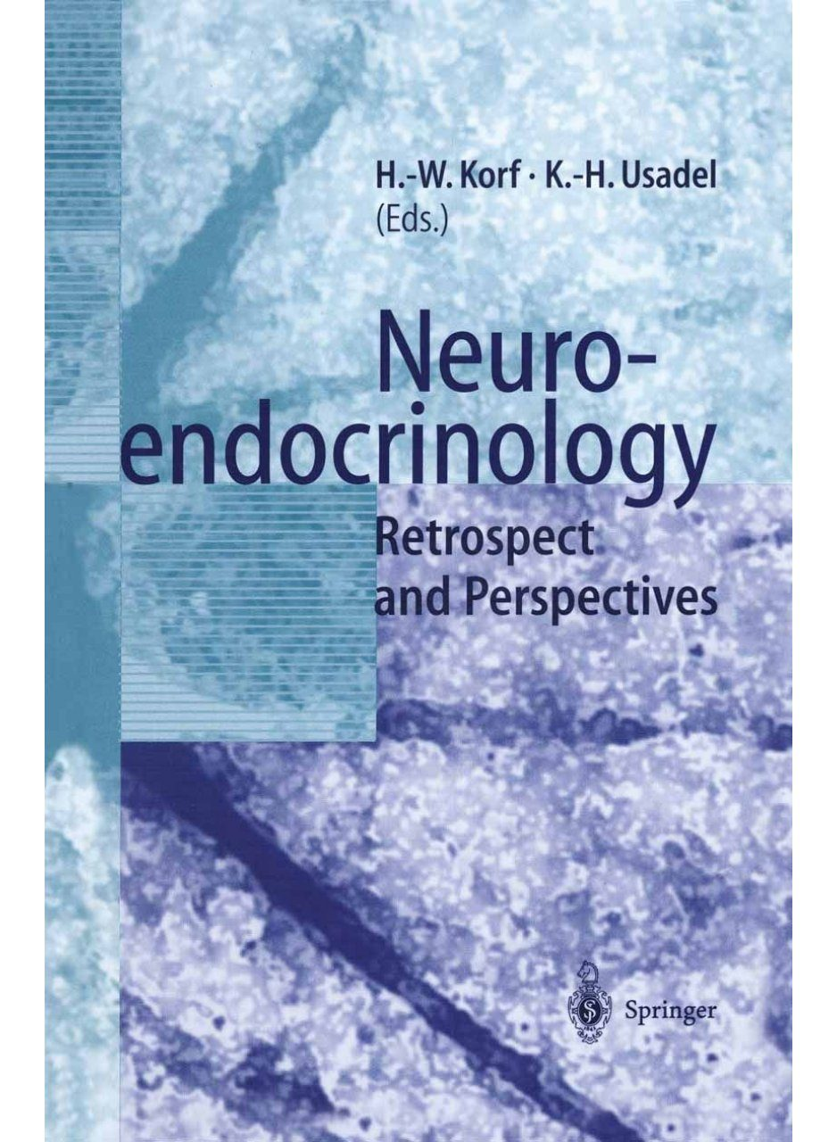 Neuroendocrinology: Retrospect and Perspectives