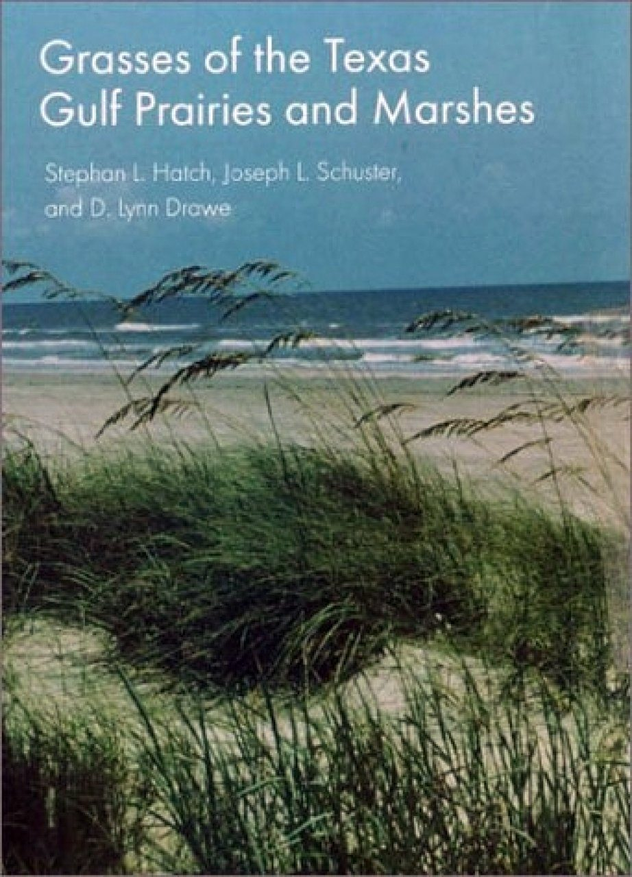 Grasses of the Texas Gulf Prairies and Marshes